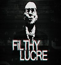 Filthy Lucre PC Game Free Download