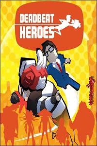 Deadbeat Heroes Pc Game Free Download