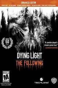 Dying Light The Following Enhanced Edition Pc Game Free Download