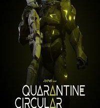 Quarantine Circular Pc Game Free Download