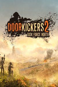 Door Kickers 2 Task Force North Game Free Download